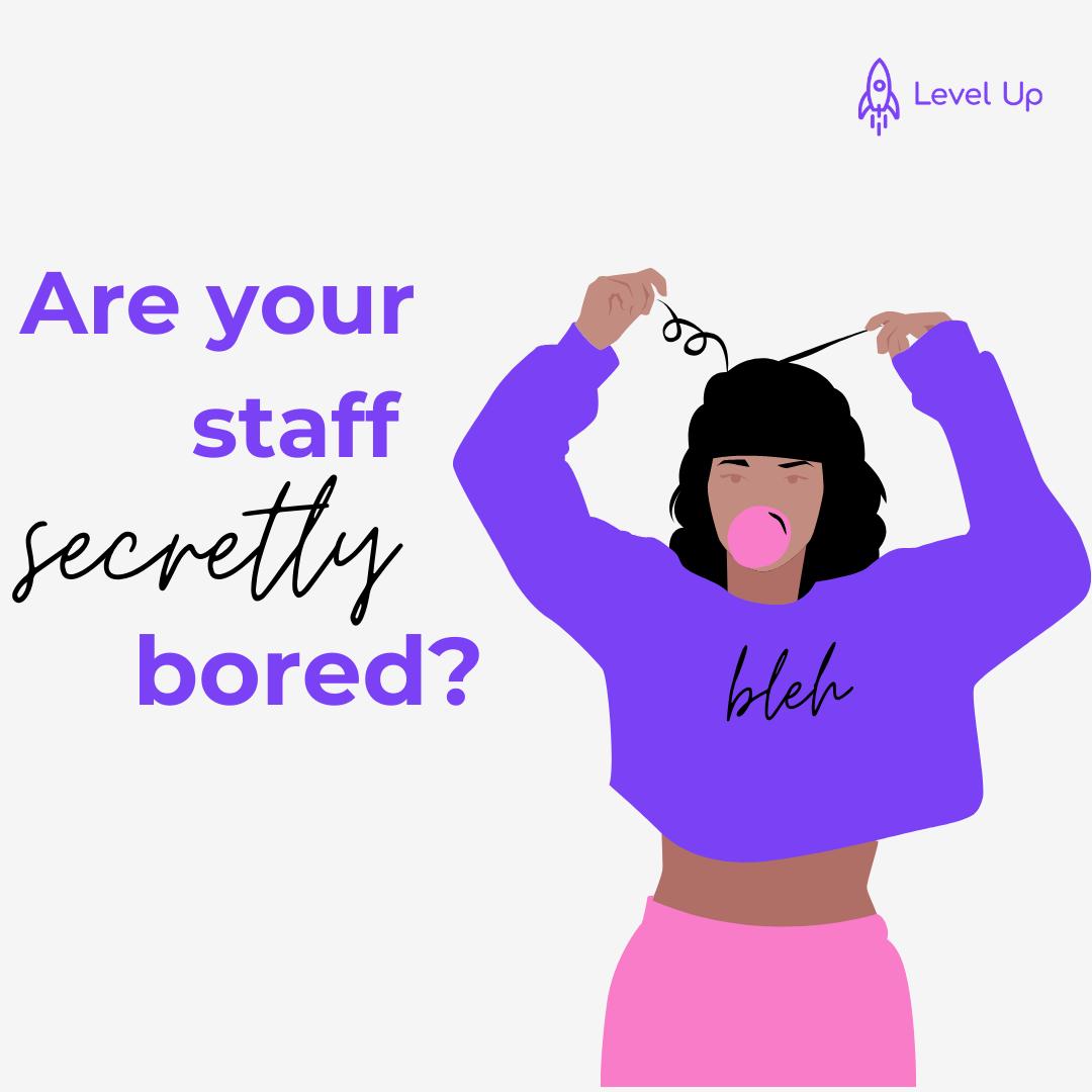 Bored staff member needs help