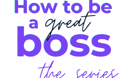 How to Be a Great Boss tips